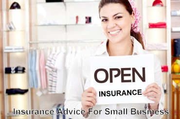 Insurance Advice for Small Business: What Every Business Owner Needs To Know