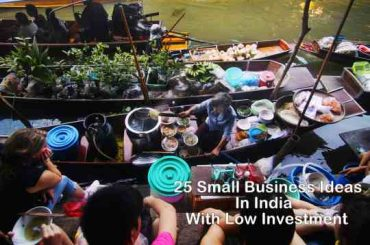 25+ New Small Business Ideas in India with Small Capital