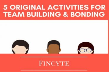 5 Original Activities for Team Building and Bonding