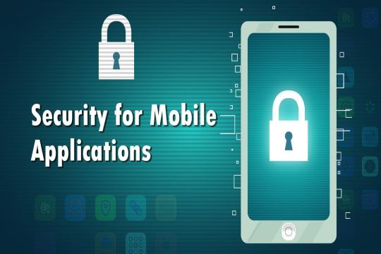 5 Steps for Building a Secure Mobile App