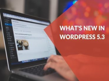 Latest WordPress 5-3?, And What Will You Hope Form WordPress 5-3