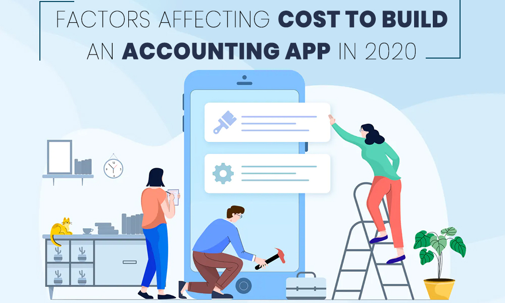 Factors Affecting Cost to build an accounting app